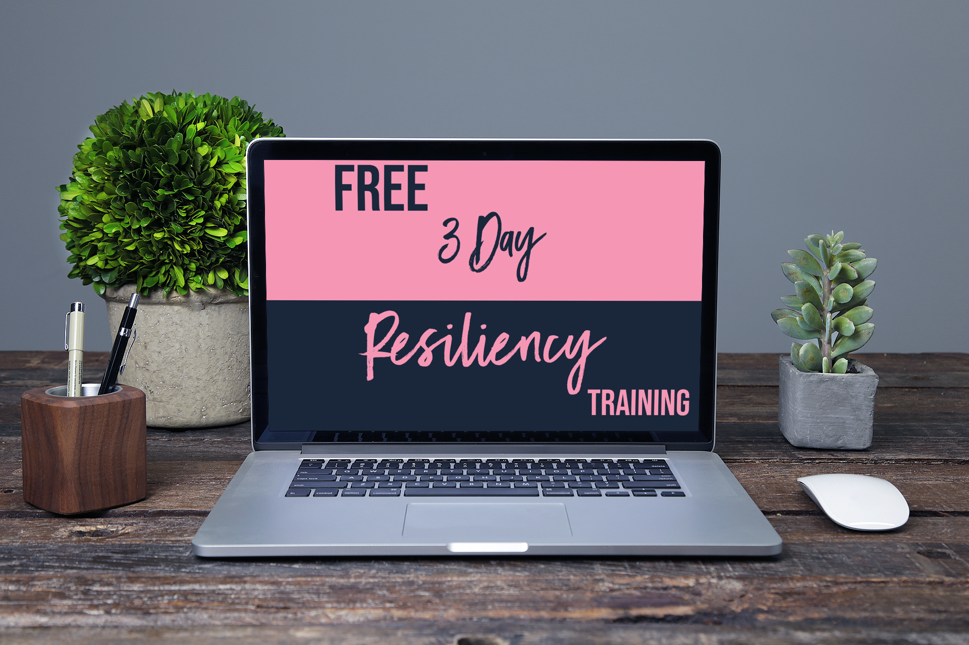 Get the rest of the Resiliency Training